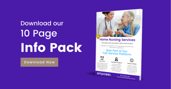 Download our 10 Page Home Nursing Information Pack
