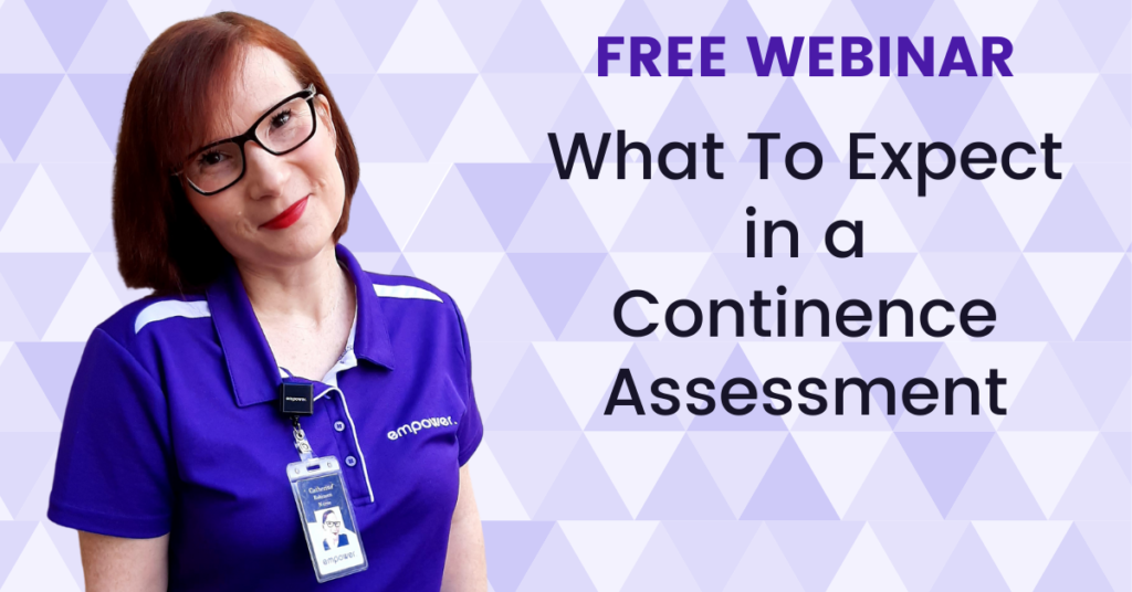 Webinar - What To Expect In A Continence Assessment